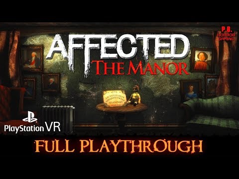 Affected : The Manor | PSVR/PS4Pro | Full Game Longplay Walkthrough No Commentary | All Endings