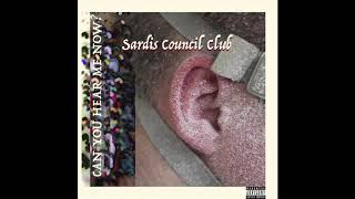 Baixar Sardis Council Club - Can You Hear Me Now?