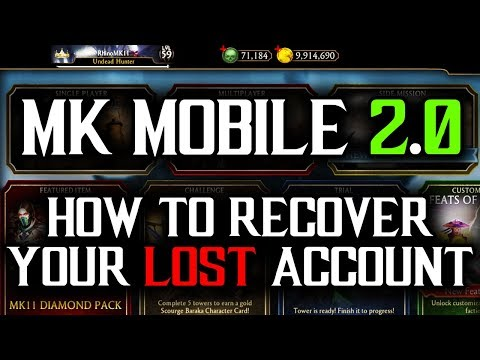 How To Recover Lost Accounts | MK Mobile 2.0 Update