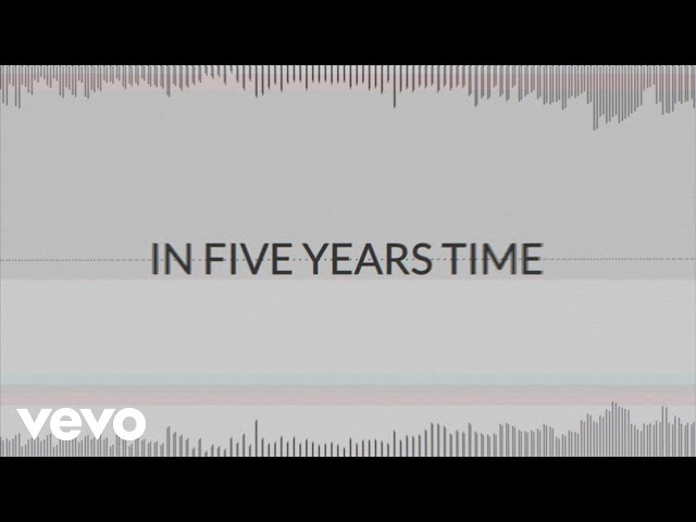 ONR. - 5 Years Time (Lyric Video)