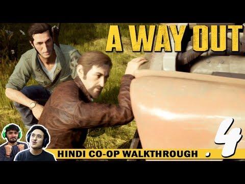 A WAY OUT (Hindi) Walkthrough Part 4...