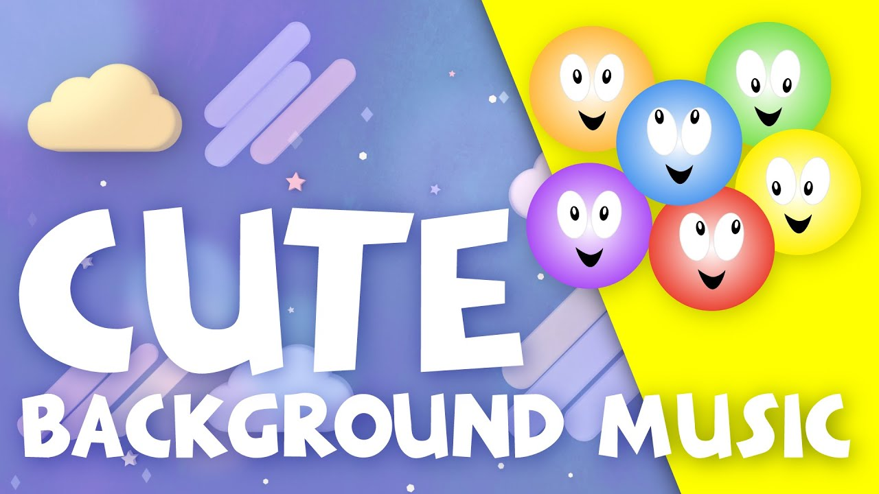 Cute Background Music For Videos Cute Little Tikes Kids Song By Happy Face Music Youtube