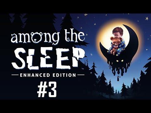 Among the Sleep Enhanced Edition Gameplay #3: Wooden House  