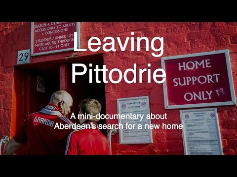 Leaving Pittodrie: Aberdeen's search for a new home
