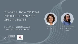 Special dates and holidays after divorce (Eng)   Sarah Jane Tasteyre and Audrey Zeitoun