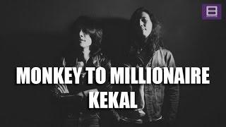Monkey to Millionaire - Kekal [Video Lirik]