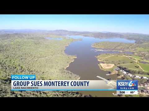Lake Nacimiento group sues Monterey County for $120 million