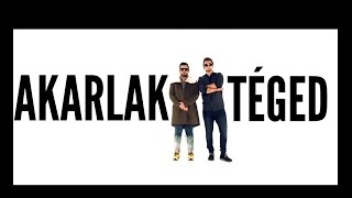 HORVÁTH TAMÁS & RAUL - AKARLAK TÉGED (Official Music Video)