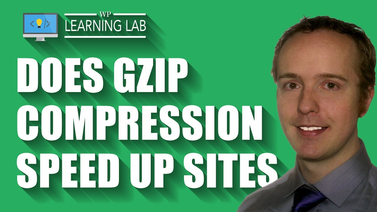 Does GZIP Compression Actually Help With Site Speed?