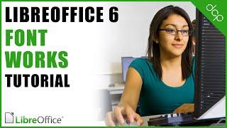 font Works - Libre Office Writer Tutorial -  Word Art Tutorial