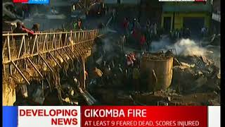 So far 15 people are dead in the Gikomba fire tragedy