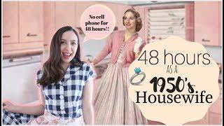 I Lived Like A 1950's Housewife For 48 HOURS