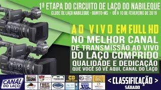 AO V VO   1ª Etapa Do CLN Temporada 2019   Clube De Laço Nabileque   Bonito   MS