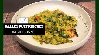 Barley Puff Khichdi | How To Make Healthy Khichdi | Healthy Food | Simply Jain
