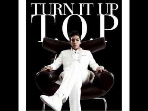 T.O.P - Turn It Up