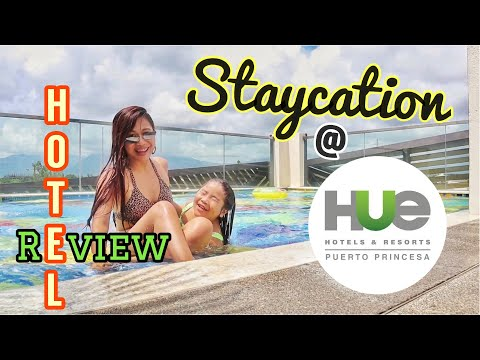 HUE HOTELS And RESORTS PUERTO PRINCESA | PALAWAN | Staycation And Review Plus Sidetrip @ Robinsons