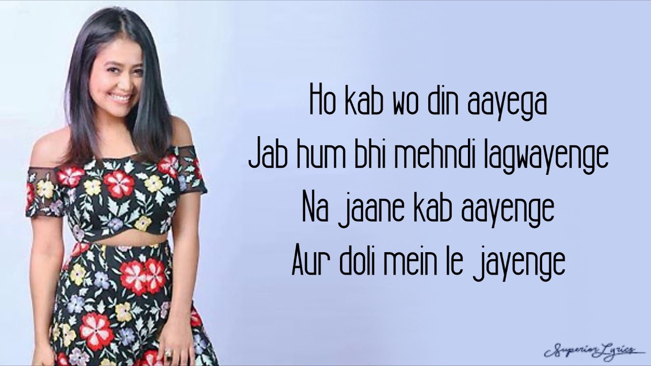 Yaad Piya Ki Aane Lagi Lyrics Neha Kakkar Divya Khosla Kumar Youtube
