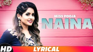 Naina (Lyrical Video) | Miss Pooja ft Millind Gaba | Latest Punjabi Songs 2018 | Speed Records