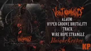 Vomit Remnants - Wire Rope Strangle (Official Song) [Album Premiere]