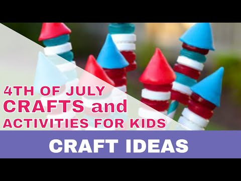 10 Super Fun & Easy 4th Of July Crafts Activities For Kids