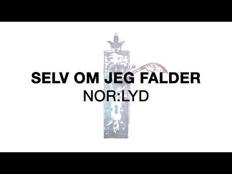 SELV OM JEG FALDER - Lyrics