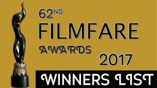filmfare awards 2017 winners list of 62nd filmfare awards ceremony