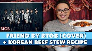 [Life Stories Songs] Vlog 9 : Friend (BTOB) Cover | Korean Beef Stew