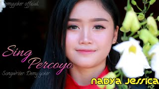 SING PERCOYO - Nadya Jessica [ Official Music Video ]