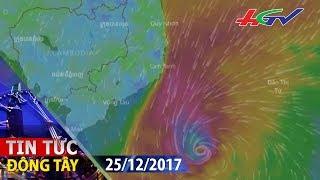 Tin khẩn cấp cơn bão số 16  | TIN TỨC ĐÔNG TÂY - 25/12/2017