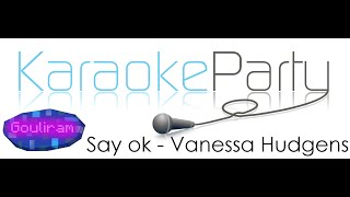 Karaoke Party --||Say ok - Vanessa Hudgens||--