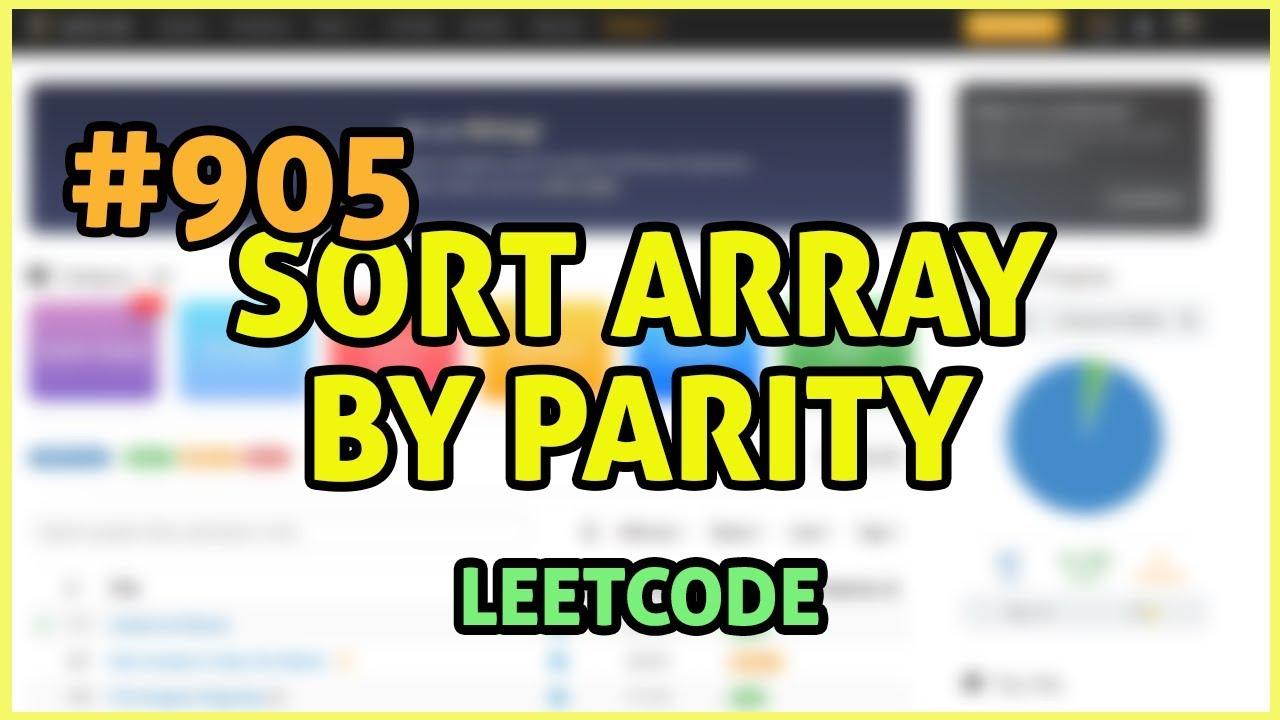 LeetCode Problem 905: Sort Array By Parity (Java)