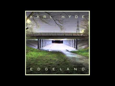 Karl Hyde - Cut Clouds (Figures Remix)
