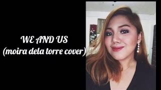 We and Us - Moira Dela Torre Cover
