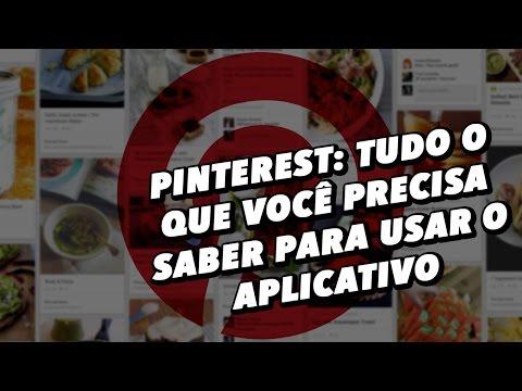 Pinterest: tudo o que você precisa saber para usar o app - TecMundo