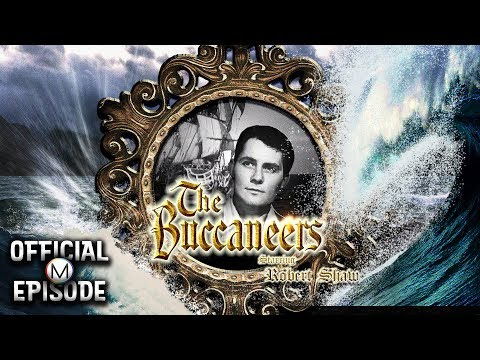 The Buccaneers (1956) | Episode 1: Blackbeard | Official Episode | BabyBoom TV