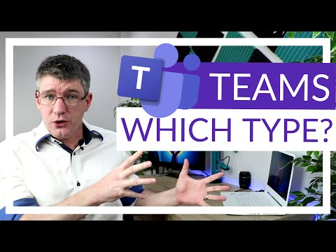 Different types of Teams in Microsoft Teams and their features (Complete...