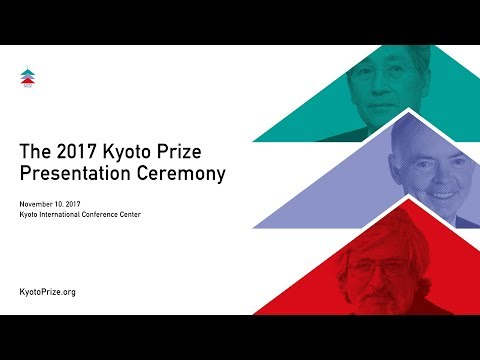 The 2017 Kyoto Prize Presentation Ceremony