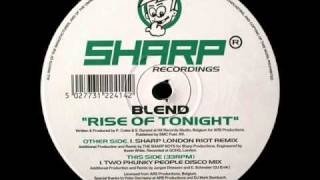 Blend. Rise of Tonight(Sharp London Riot Remix)