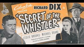 Фильм-нуар  Секрет Свистуна (1946) Richard Dix Leslie Brooks