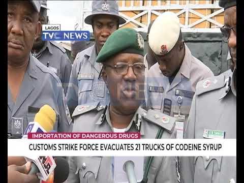 Customs strike force evacuates 21 trucks of Codeine syrup