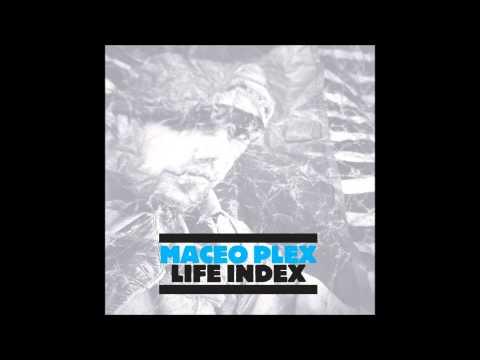 Maceo Plex - Life Index - Full Album