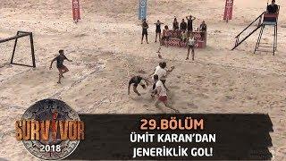 Sahada Ümit Karan farkı! Mükemmel bir gol attı...| 29. Bölüm | Survivor 2018