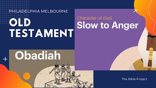 Obadiah & Slow to Anger | Episode 19 | The Bible Project
