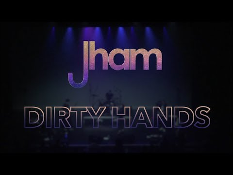 Jham - Dirty Hands (live At JHM 2019)