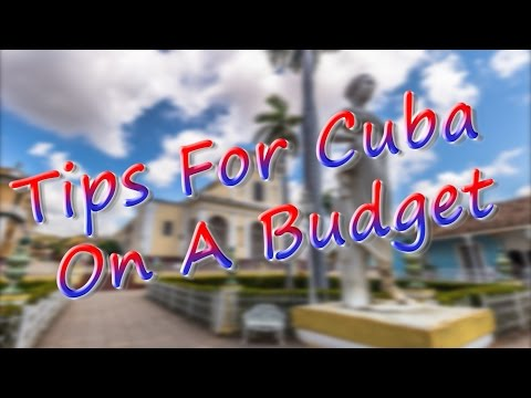 Tips For Cuba On A Budget