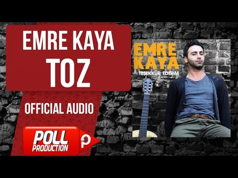 Emre Kaya - Toz - ( Official Audio )