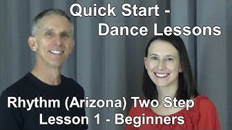 Rhythm Two Step / AZ 2-Step - Quick Start Dance Lesson 1 - Beginner Country Dance Lessons