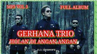 Gerhana Trio vol 3 Mp3 full album