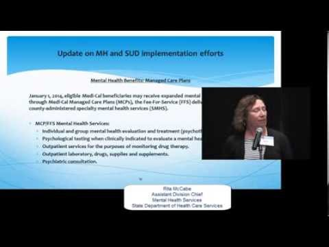 Overview of Mental Health and Substance Use Disorder Services at DHCS, Part 2