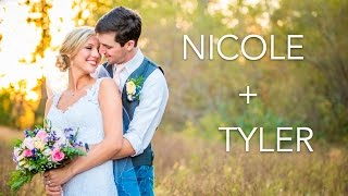 Nicole + Tyler | Highlight Video